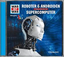 Folge 07: Roboter & Androiden/Supercomputer