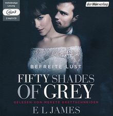 Fifty Shades of Grey. Befreite Lust: Band 3