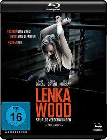 Lenka Wood - Spurlos verschwunden [Blu-ray]