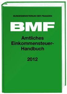 Amtliches Einkommensteuer-Handbuch 2012