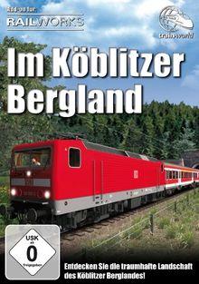 Train Simulator - Railworks: Im Köblitzer Bergland (Add-On)