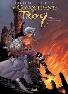 Les conquérants de Troy, Tome : La bataille de Port Fleuri