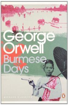 Burmese Days (Penguin Modern Classics)