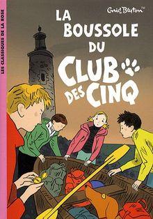 La Boussole Du Club DES Cinq