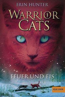 Warrior Cats. Feuer und Eis: I, Band 2 (Gulliver)