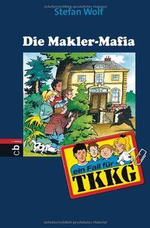 Ein Fall für TKKG - Die Makler-Mafia: Band 110