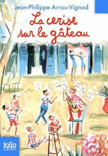 Histoires Des Jean-Quelque-Chose - La Cerise Sur Le Gateau