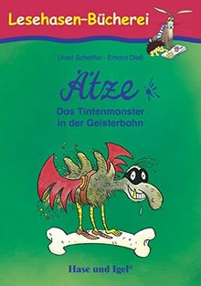 Ätze - Das Tintenmonster in der Geisterbahn: Schulausgabe (Lesehasen-Bücherei)