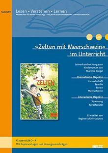 »Zelten mit Meerschwein« im Unterricht: Lehrerhandreichung zum Kinderroman von Mareike Krügel (Klassenstufe 3-4, mit Kopiervorlagen)