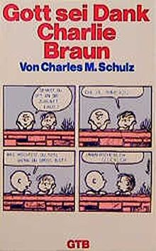 Gott sei Dank, Charlie Braun (GTB)