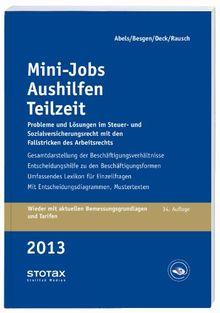 Mini-Jobs, Aushilfen, Teilzeit 2013