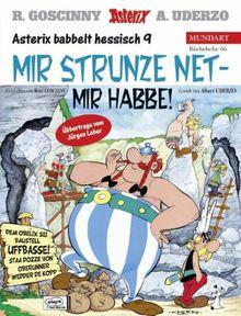 Asterix Mundart 66 Hessisch 9: Mir strunze net - mir habbe!