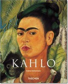 Frida Kahlo: 1907-1954 Pain and Passion (Basic Art)