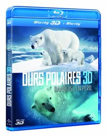 Ours polaires : banquise en péril 3D [Blu-ray] [FR Import]