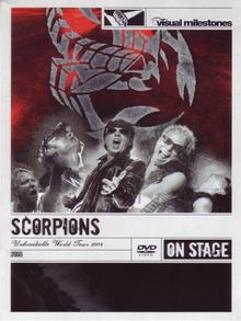 Scorpions - Unbreakable/World Tour 2004 - On Stage/Visual Milestones