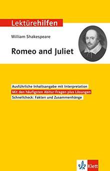 Klett Lektürehilfen William Shakespeare, Romeo und Juliet: Interpretationshilfe für Oberstufe und Abitur
