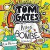 Tom Gates. Alles Bombe (irgendwie)