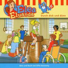 Elea Eluanda 6: Durch dick und dünn