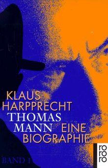 Thomas Mann: Eine Biographie: 2 Bde.