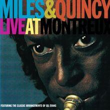 Miles & Quincy Live at Montreu
