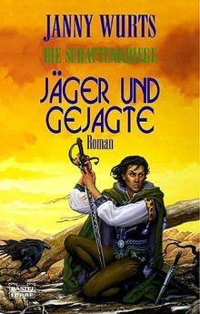Jäger und Gejagte. Die Schattenkrieger, Bd. 2