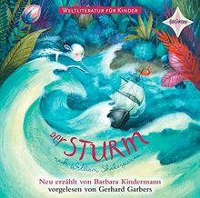 Weltliteratur für Kinder: Der Sturm von William Shakespeare: Nach William Shakespeare, gelesen von Gerhard Garbers, 1 CD, ca. 50 Min.