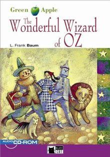 The Wonderful Wizard of Oz - Buch mit Audio-CD-ROM: Green Apple Starter (Black Cat Green Apple - Starter)