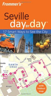 Frommer's Seville Day by Day (Frommer's Day by Day - Pocket)