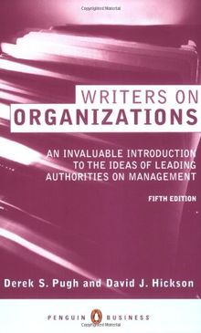 Writers on Organizations (Penguin business)