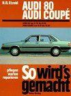 So wird's gemacht, Bd.4, Audi 80 (von 8/78 bis 8/86); Audi Coupe (von 8/81 bis 12/87)