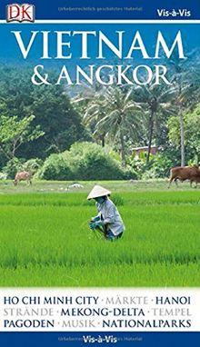 Vis-à-Vis Vietnam&Angkor