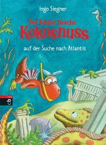 Der kleine Drache Kokosnuss auf der Suche nach Atlantis: Band 15