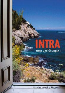 Intra. Lehrgang für Latein ab Klasse 5 oder 6: Intra: Intra. Texte und Übungen I. (Lernmaterialien): Bd 1