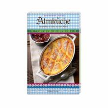 Almküche: Herzhaftes & Süßes aus den Alpen
