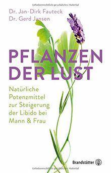 Pflanzen der Lust: Natürliche Potenzmittel zur Steigerung