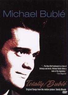 Michael Bublé - Totally/Bublé