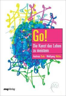 Go! Die Kunst, das Leben zu meistern.