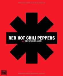 Red Hot Chili Peppers: mit Brendan Mullen