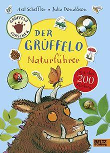 Der Grüffelo-Naturführer: Mit mehr als 200 Stickern