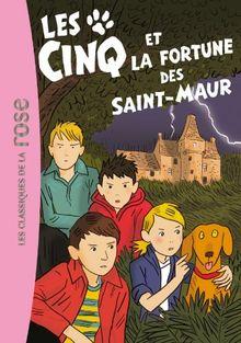 Les Cinq Et La Fortune DES Saint-maur