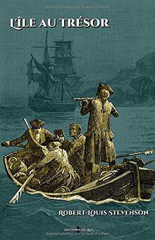 L'île au trésor: - Illustré par 27 gravures originales - Texte intégral