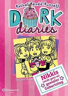 DORK Diaries, Band 13: Nikkis (nicht ganz so) genialer Geburtstag