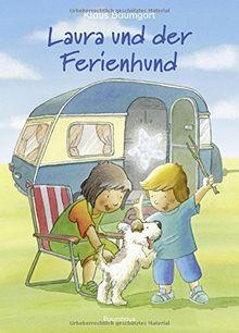 Laura und der Ferienhund: Band 12 (Lauras Stern - Erstleser, Band 12)