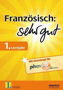 Französisch: sehr gut, 1. Lernjahr - Buch mit Download für phase-6 (mentor: sehr gut - Französisch)