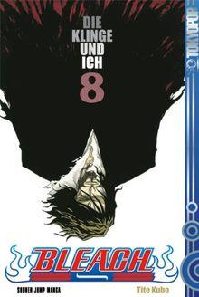 Bleach, Band 8: Die Klinge und ich