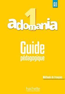 Adomania: Guide pedagogique 1