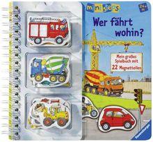 ministeps® Bücher: Wer fährt wohin?: Mein großes Spielbuch mit 22 Magnetteilen. Ab 24 Monaten