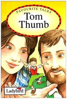 Tom Thumb (Favourite Tales)