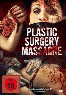 Plastic Surgery Massacre