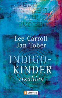 Indigo-Kinder erzählen